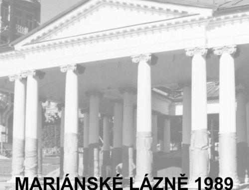 Mariánské Lázně 1989: 30 let vzpomínek